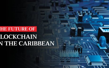 The Future of Blockchain in the Caribbean | The St. Lucia STAR