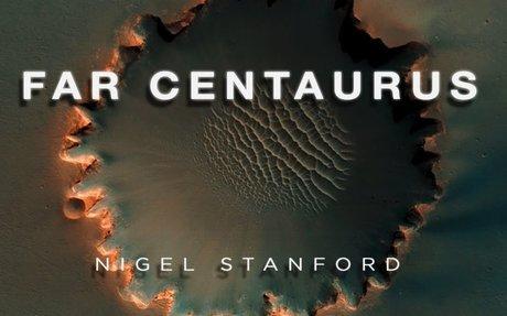 Far Centaurus - from Solar Echoes - Nigel Stanford
