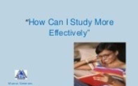 How To Study Effectively / Raw Notes --> Revised Notes