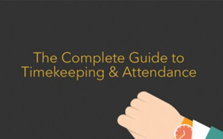 The Complete Guide to Timekeeping and Attendance