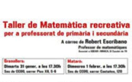 Taller de matemàtica recreativa a Mataró i a Granollers-Robert Escribano