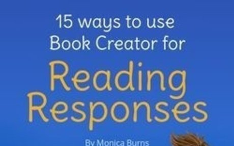 15 ways to use Book Creator for Reading Responses