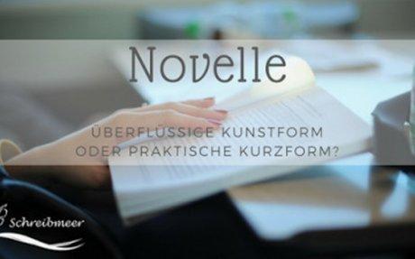 Novelle – Überflüssige Kunstform oder praktische Kurzform?
