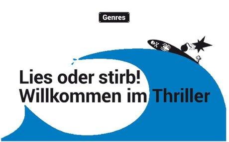 Lies oder stirb! - Willkommen im Thriller