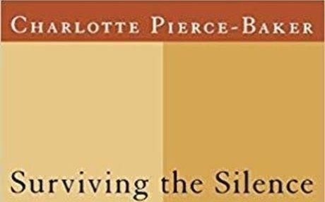 Surviving the Silence: Black Women's Stories of Rape: Charlotte Pierce-Baker: 978039332045