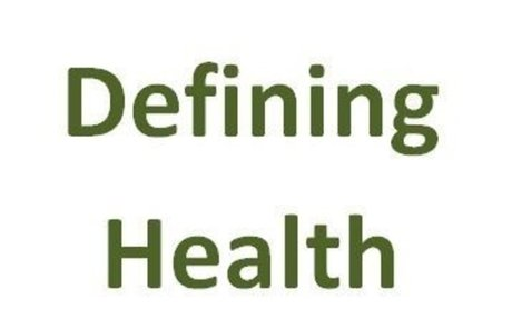 Health: How should we define it?