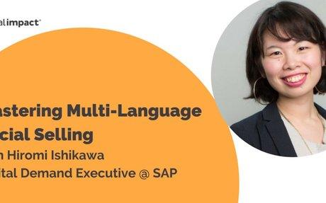 Mastering Multi-Language Social Selling with Hiromi Ishikawa from SAP #SocialSelling