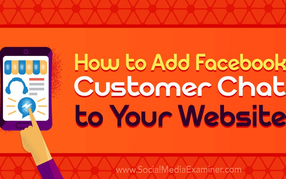How to Add Facebook Customer Chat to Your Website