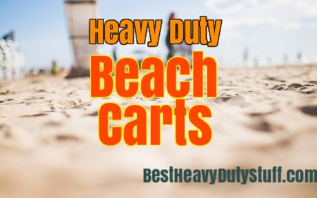 Best Heavy Duty Beach Carts - Review Sale - Best Heavy Duty Stuff