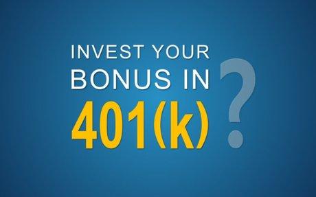 Should I Invest Part of My Bonus in My 401(k)?