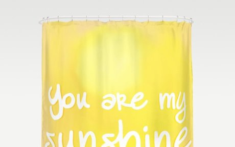 You are my Sunshine (Yes You Are) Shower Curtain