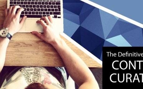 The Definitive Guide to Content Curation - Content Marketing Forum