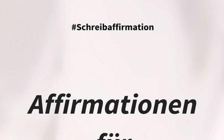 Schreibaffirmation: Affirmationen für Autoren