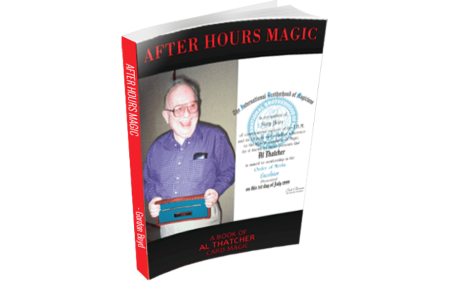 DOWNLOAD NOW! After Hours Magic: A Book of Al Thatcher Card Magic by Gordon Boyd