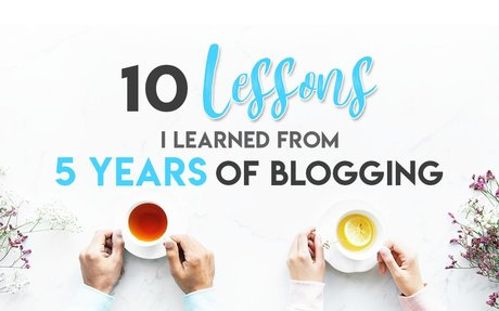 10 Important Lessons I Learned From 5 Years of Blogging   Aspiring Bloggers