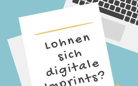 Lohnen sich digitale Imprints?