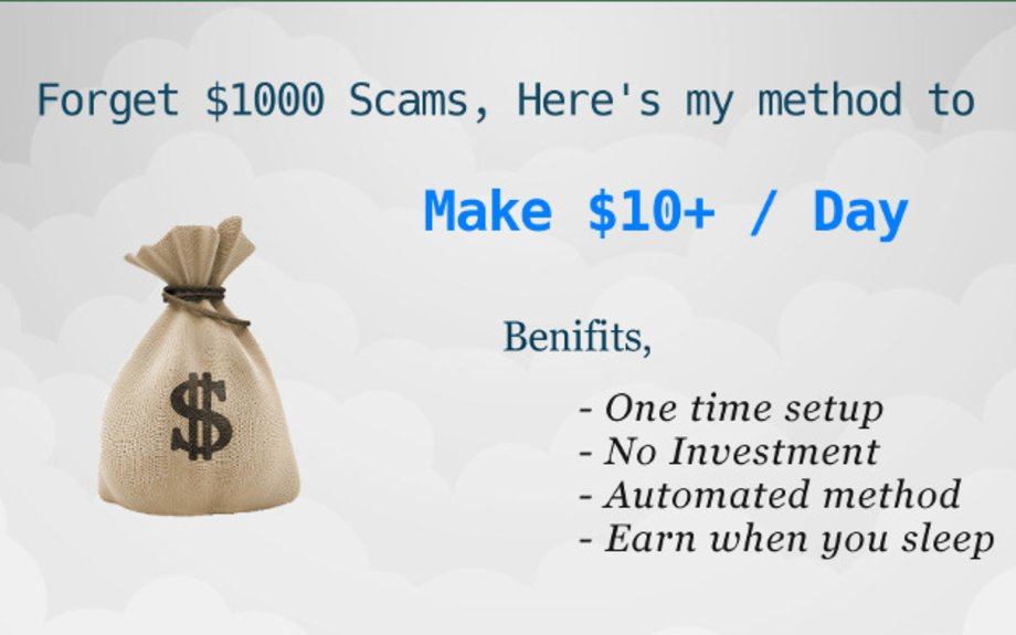 $10+ / Day Automated Money Making Guide