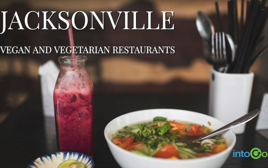 Amazing Vegan and Vegetarian Restaurants in Jacksonville