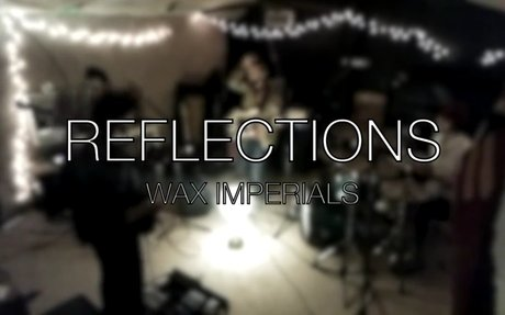 Wax Imperials - Reflections (Live in Studio)