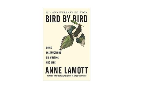 *Bird by bird : some instructions on writing and life