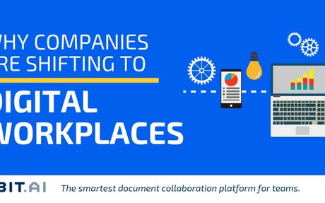 Why Companies are shifting to Digital Workplaces - Bit Blog
