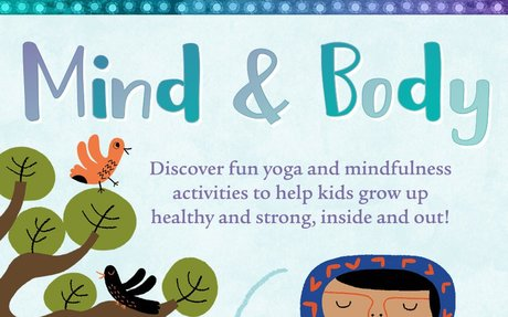 Help kids build healthy habits with mindfulness and yoga!