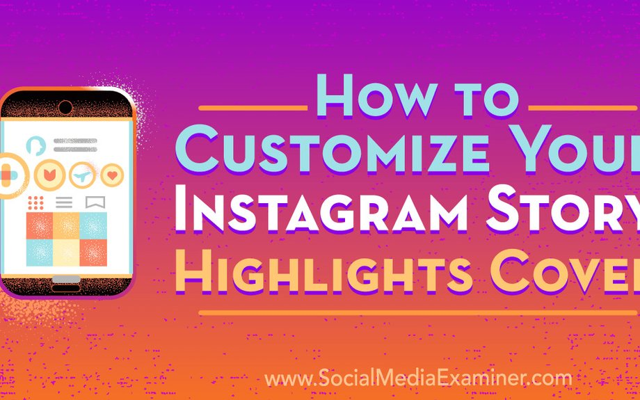 How to Customize Your Instagram Story Highlights Cover