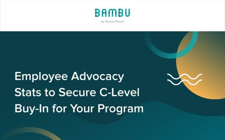 Employee Advocacy Stats That Will Help Secure C-Level Buy-In #EmployeeAdvocacyoca