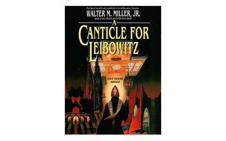 A Canticle for Leibowitz / Walter Miller