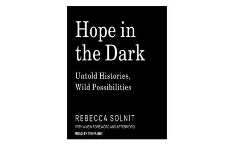 *Hope in the Dark