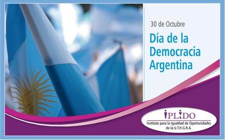 30 de Octuber. Día de la Democracia Argentina