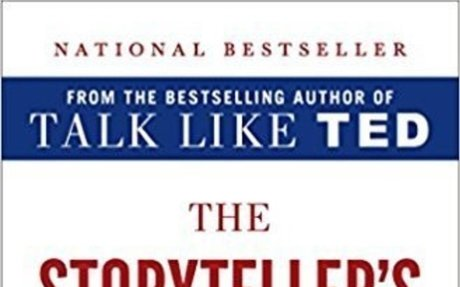 The Storyteller's Secret: From TED Speakers to Business Legends, Why Some Idea