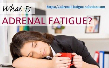 Adrenal fatigue | Adrenal fatigue supplements | Adrenal fatigue solution