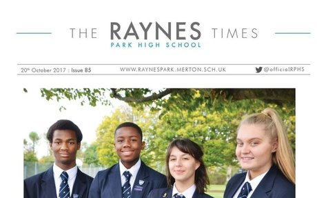 Raynes Park High School Times Issue 85