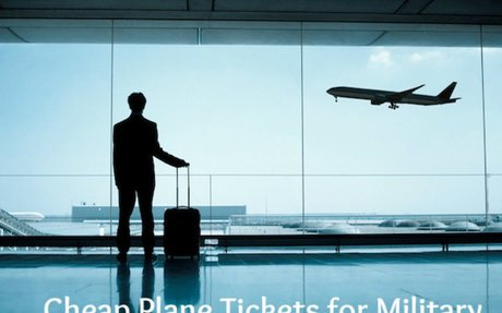 How to Find Cheap Plane Tickets for Military?