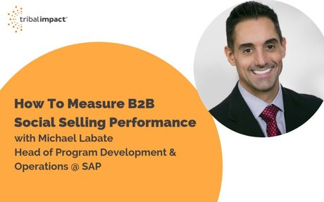 How To Measure B2B Social Selling Performance #SocialSelling