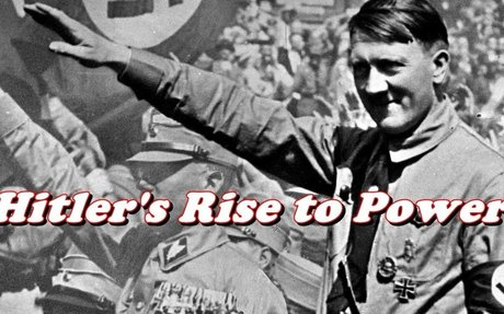 History Brief: Adolf Hitler's Rise to Power