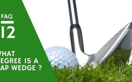 WHAT DEGREE IS A GAP WEDGE: Why Use One, Its Loft And Importance - UBERGOLF
