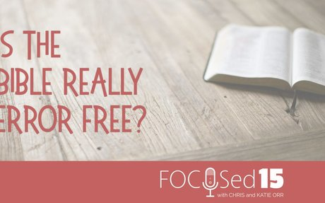 Is the Bible really error free?