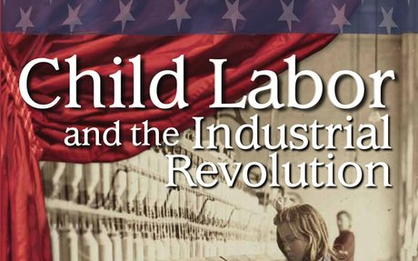 STUDENT Child Labor and Industrial Revolution: Reader's Theater Script
