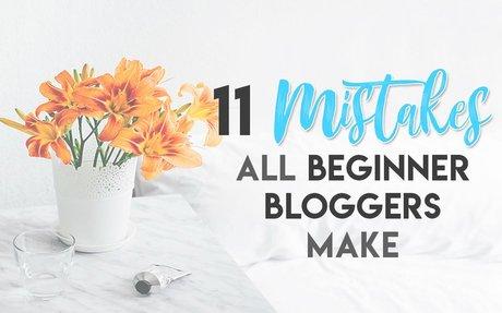 11 Blogging Mistakes Most Beginner Bloggers Make   Aspiring Bloggers