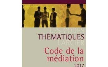 Code thématique - Code de la médiation 2018 - broché - Catherine Delforge, Pierre-Paul Ren