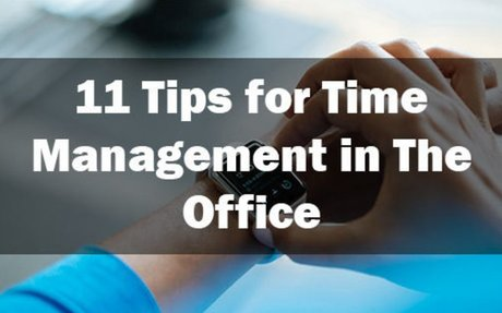 Time Management Tips - 11 Tips To Manage Your Time In The Right Way In Office