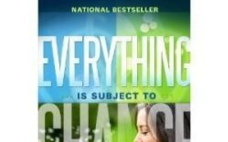 "Book Review ""Everything Is Subject To Change,"" Rated a Must Read"