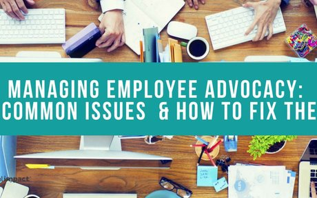 5 Common Issues When Managing Employee Advocacy Programs  #EmployeeAdvocacy
