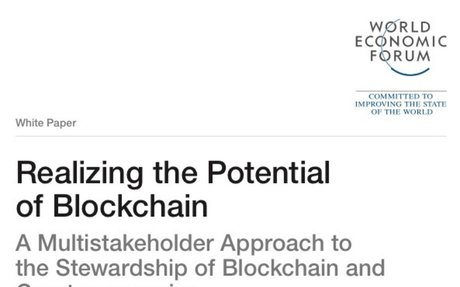 2017-06 WEF Report: Realizing the Potential pf Blockchain