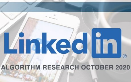 The LinkedIn Algorithm Research 2020 #LinkedInResearch