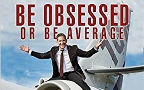 Be Obsessed Or Be Average: Grant Cardone