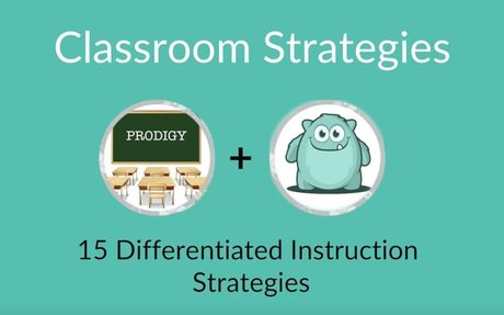 15 Differentiated Instruction Strategies |  Prodigy Game