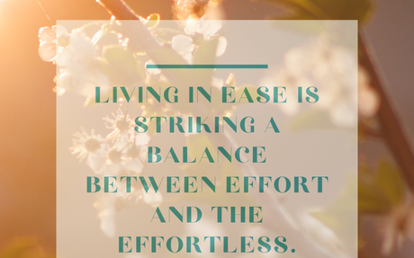 Living In Gratitude: Choosing to Live in Ease